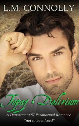 Topaz Delirium (Dept 57, #5)