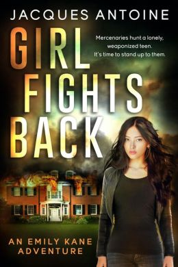 Girl Fights Back (An Emily Kane Adventure, #1)