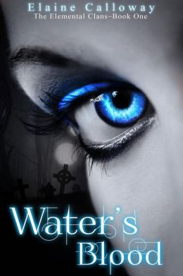 Water's Blood (Elemental Clan, #1)