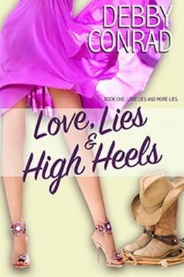 LOVE, LIES AND HIGH HEELS (Spoiled and Sassy, #1)