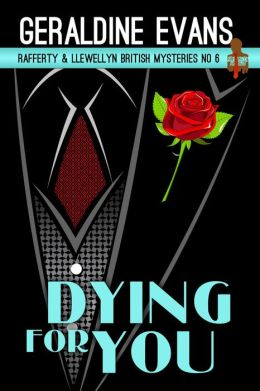 Dying For You (Rafferty & Llewellyn procedurals, #6)