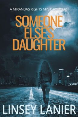 Someone Else's Daughter (A Miranda's Rights Mystery, #1)