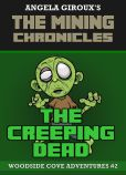 Book Cover Image. Title: The Creeping Dead (Minecraft Adventures - A Minecraft Novel), Author: Angela Giroux
