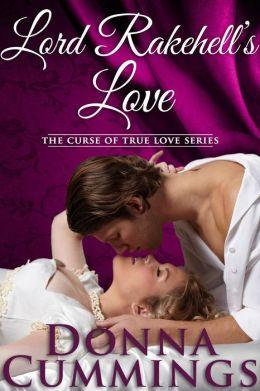 Lord Rakehell's Love (The Curse of True Love, #1)