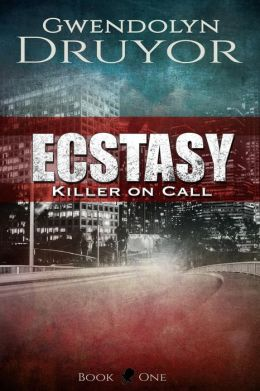 Ecstasy (Killer on Call, #1)
