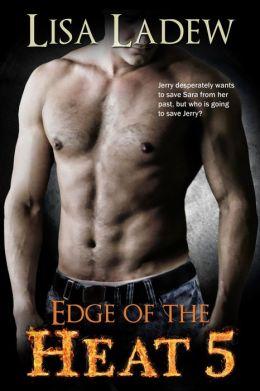 Edge of the Heat 5