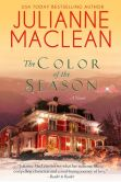 Book Cover Image. Title: The Color of the Season (The Color of Heaven Series, #7), Author: Julianne MacLean