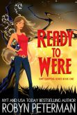 Book Cover Image. Title: Ready To Were, Author: Robyn Peterman