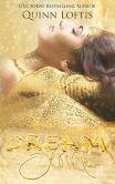 Book Cover Image. Title: Dream of Me, Author: Quinn Loftis