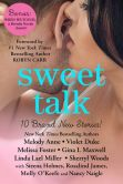 Book Cover Image. Title: Sweet Talk Boxed Set (Ten NEW Contemporary Romances by Bestselling Authors to Benefit Diabetes Research plus BONUS Novel), Author: Melody Anne