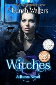 Book Cover Image. Title: Witches (Book Four), Author: Ednah Walters