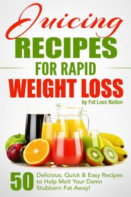 Juicing recipes for quick weight loss