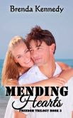 Book Cover Image. Title: Mending Hearts, Author: Brenda Kennedy