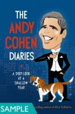 The Andy Cohen Diaries: A Deep Look at a Shallow Year (SAMPLE)