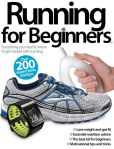Book Cover Image. Title: Running for Beginners 2013, Author: Imagine Publishing