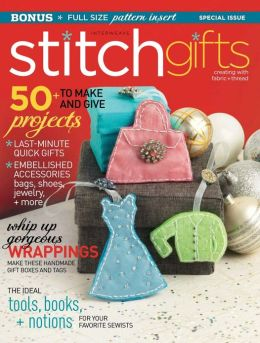 Stitch Magazine's Gifts 2012