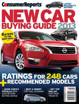 Consumer Reports' New Car Buying Guide 2013