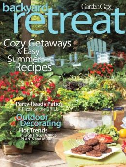 Garden Gate's Easy Weekend Backyard Retreats