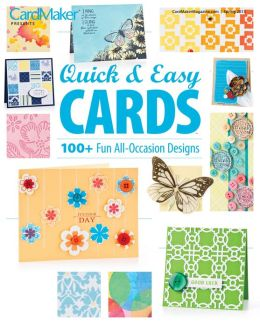 Cardmaker's Quick and Easy Cards 2013