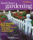 Book Cover Image. Title: Fine Gardening's Small Space Gardening - Spring 2013, Author: Taunton Trade Co.