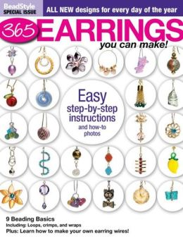 Bead Style's 365 Earrings you can make! 2013