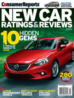 Consumers Reports' New Car Ratings and Reviews 2013