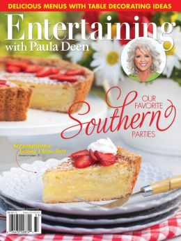 Cooking with Paula Deen's Entertaining 2013