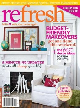Better Homes and Gardens' Refresh - Summer 2013