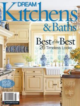 Dream Kitchens and Baths Summer 2013
