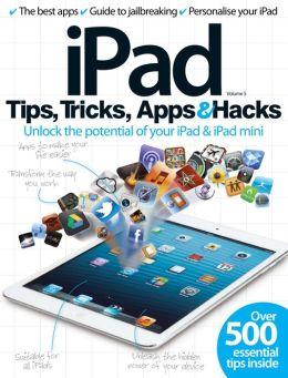iPad Tips, Tricks, Apps and Hacks Volume 5