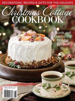 Cottage Journal Christmas Cottage Cookbook 2013