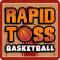 Rapid Toss Basketball