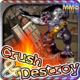 Crush and Destroy