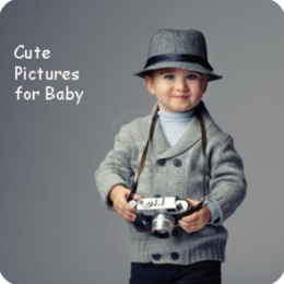 Cute Pictures for Baby