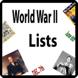 History Lists - WORLD WAR II