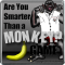 Are You Smarter Than a Monkey? A great challenging game.