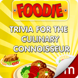 Foodie: Trivia for the Culinary Connoisseur