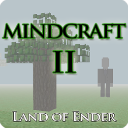 Mindcraft II - Land of Ender