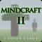 Mindcraft II - Land of Ender