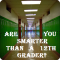 Are You Smarter Than A 12th Grader?