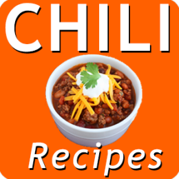 Tasty Chili Recipes:The Best 29 Chili Recipes To Prepare Today!