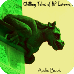 AudioBook - HP Lovecraft (Chilling Tales of Lovecraft)