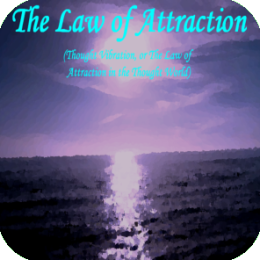 AudioBook - The Law of Attraction (Thought Vibration or the Law of Attraction in the Thought World)