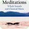 Meditation - Whale Sounds and Classical Music