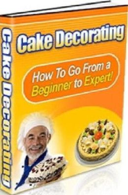 CookBook on Cake Decorating - Don't you wish sometimes you could decorate and cake to give to someone special on their birthday?