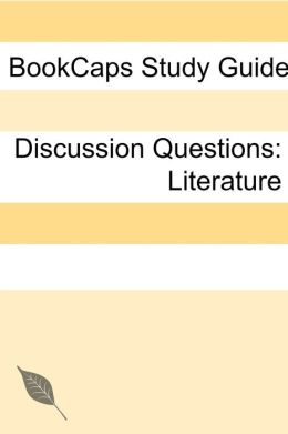 Discussion Questions: Literature