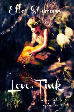 Love, Tink - the complete series