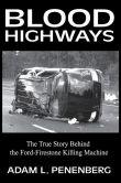 Book Cover Image. Title: Blood Highways, Author: Adam L. Penenberg