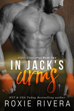 In Jack's Arms (Fighting Connollys #2)
