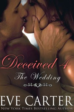 Deceived 4 - The Wedding